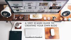 A-Very-Scandi-Guide-to-Creating-Your-Own-Blog-Scandinavia-Standard