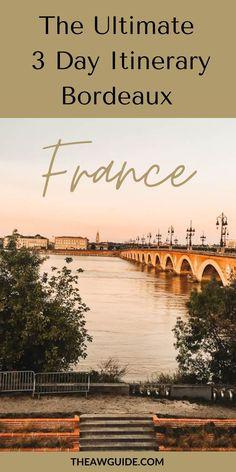 Visit Bordeaux, Bordeaux 3, Europe Travel Tips, Travel Guides, Travel Destinations, Romantic Destinations, Travel List, Visit France, South Of France