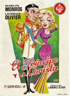 """El Principe Y La Corsista"". Spanish poster for the Marilyn Monroe movie ""The Prince And The Showgirl"", 1957."