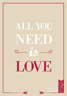 All you need is love!
