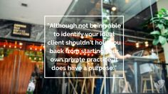 """Do I Really Need To Identify My """"Ideal Client""""?? - How to Start, Grow, and Scale a Private Practice