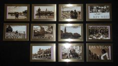 """pics of the places you have been together, change to a sepia color and added glow effect & """"labeled"""" were they were...would love to do this for a vaca wall, somewhere in the house"""