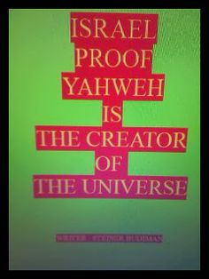 Angel Publisher: Book : Israel proof Yahweh is the creator of the u...