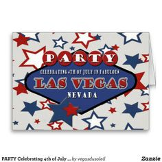 PARTY Celebrating 4th of July In Las Vegas Card