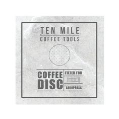 The Ten Mile Coffee Disk designed for the Aeropress® coffee maker. Best Coffee Roasters, Brew Bar, Aeropress Coffee, Automatic Coffee Machine, Coffee Is Life, Coffee Roasting, Nespresso, Brewing, Filters