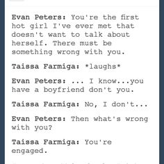 Haha you're engaged.  Parmiga. Evan peters and taissa farming