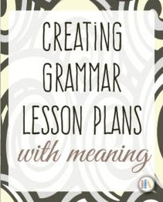 Grammar lesson plans - lesson plans with meaning.