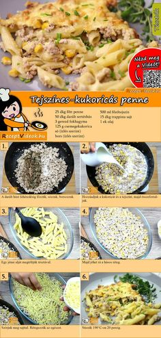 Paata with cream Tejszínes-kukoricás penne recept elkészítése videóval Pasta Recipes, Cooking Recipes, Healthy Recipes, Eastern European Recipes, Penne, Hungarian Recipes, Meals For The Week, No Cook Meals, Meal Planning