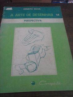 A Arte De Desenhar 14 - Perspectiva - Renato Silva - R$ 29,90 no MercadoLivre