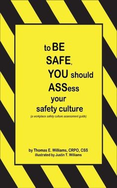 to BE SAFE, YOU should ASSess your safety culture by Thomas E. Williams. $4.02. http://www.letrasdecanciones365.com/detailp/dppqn/Bp0q0n8u3w2o0d7bVtOp.html