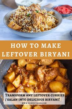 How to make leftover biryani (Turn any leftover curry / salan into biryani)