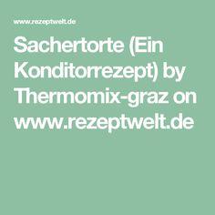 Sachertorte (Ein Konditorrezept)  by Thermomix-graz on www.rezeptwelt.de