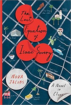 Amazon.com: The Last Equation of Isaac Severy: A Novel in Clues (9781501175121): Nova Jacobs: Books