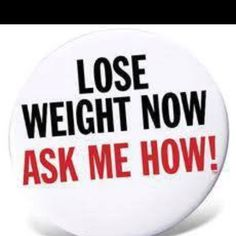 Healthy Weight Loss ~ variety of options!! Ash Me How!! omni4you@live.com www.omnitrition.com/cheriebaker 253-335-1329