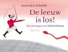 Annie M.G. Schmidt - De leeuw is los!