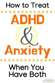 When you have both ADHD and Anxiety, how do you treat it? Here's what you need t… When you have both ADHD and Anxiety, how do you treat it? Relation D Aide, Adhd Medication, Adhd Brain, Adhd Help, Adhd Diet, Adhd Strategies, Adhd And Autism, Adhd, Autism