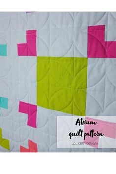 Atrium quilt design is perfect for showcasing big bold fabrics or focusing on your favourite fussy cute.