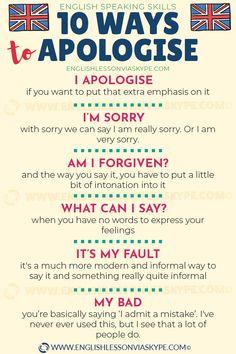 How do you apologise in English? Learn 10 better ways to apologise in English and start speaking better English today. Advanced English Vocabulary, Teaching English Grammar, English Writing Skills, English Vocabulary Words, English Lessons, French Lessons, Learning English, Spanish Lessons, Teaching Spanish