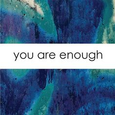 Inspirational quote. You are enough. #katetarganmusic #spreadlight #IAMENOUGH