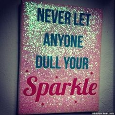 Your Sparkle... - Quotes & Comments - Give your friends a smile and share this.