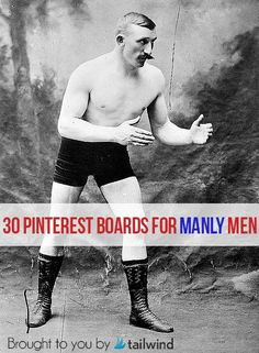 How to Pin Like a Manly Man – 30 Boards for Men Guys Be Like, Just For You, Art Of Manliness, Its A Mans World, Man Up, Pinterest For Business, My Guy, Pinterest Marketing, Look Cool
