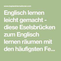 Englisch lernen leicht gemacht - diese Eselsbrücken zum Englisch lernen räumen mit den häufigsten Fehlern auf.