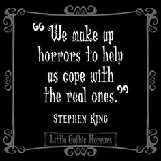 Steven King haven't read him in a while. Gothic Quotes, Dark Quotes, Gothic Horror, Great Quotes, Quotes To Live By, Inspirational Quotes, Words Quotes, Me Quotes, Sayings