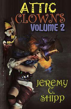 Attic Clowns: Volume Two
