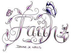 Faith Tattoo design by Denise A. Wells