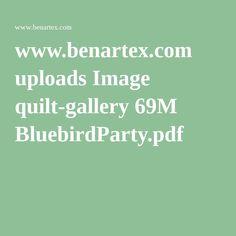 www.benartex.com uploads Image quilt-gallery 69M BluebirdParty.pdf