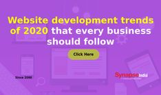 Follow the 2020 WEBSITE DEVELOPMENT trends to bring advancement in online business.   Meet customers demands with improved technologies with help of SynapseIndia. Website Development Company, Online Business, Meet, Trends, Technology, Tech, Tecnologia, Beauty Trends