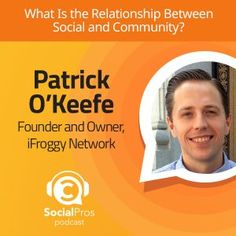 Social Pros Podcast - What Is the Relationship Between Social and Community?  Use community to attract and keep high-value customers.