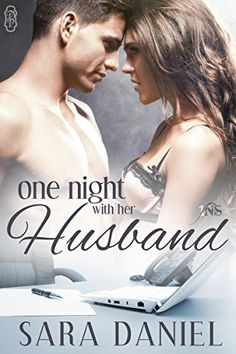 One Night With Her Husband (1Night Stand) by Sara Daniel http://www.amazon.com/dp/B00XD01NT6/ref=cm_sw_r_pi_dp_.pXBvb15DTCW1
