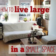 Small space utilization ideas. Really great mind makeover on what we really need in our lives. Interesting tips and food for thought. Getting rid of the baggage is really so freeing too.