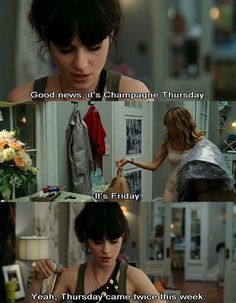 Zooey; you had me at champagne Thursday.