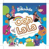The Polkadots Ooh La La Album - great renditions of well known and original tracks! A must have for your kids!