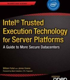 Intel Trusted Execution Technology For Server Platforms: A Guide To More Secure Data Centers PDF