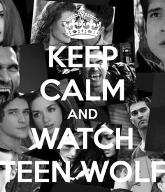 Keep Clam and Watch Teen Wolf