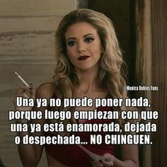 123 Best Mujeres Cabronas Images Spanish Quotes Mexican Quotes