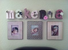 My baby girls nursery wall decorations. One of my DIY projects! Yarn letters. Fabric flowers. Decoupage frames.