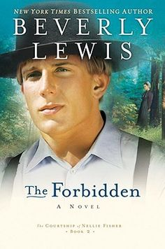 Title: The Forbidden (Courtship of Nellie Fisher Series Author: Beverly Lewis Beverly Lewis, Amish Books, Fiction And Nonfiction, Great Books, Bestselling Author, Audio Books, Books To Read, Reading Books, Novels