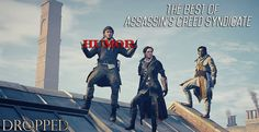 The Best Of Assassin's Creed Syndicate || HUMOR || Dropped || GMV