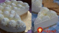 Neutekajte do obchodu pre nanukovú tortu, za 15 minút máte dezert lepší ako zmrzlina: Nepečená torta z bielej čokolády a jogurtu! Cake, Food, Pie Cake, Meal, Cakes, Essen, Hoods, Cookies, Meals