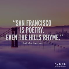 10 of our Favorite Quotes about San Francisco