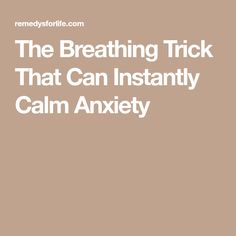 The Breathing Trick That Can Instantly Calm Anxiety