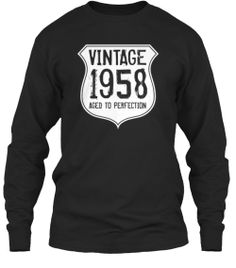 Discover Vintage 1958 Aged To Perfection T-Shirt from Aged to Perfection, a custom product made just for you by Teespring. Aged To Perfection, Just For You, My Style, Mens Tops, T Shirt, Vintage, Places, Products, Travel