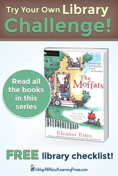 Challenge your child to read all the books in The Moffats chapter book series! Newbery Medal, Enough Book, Free Library, Classic Series, Reading Challenge, Chapter Books, Book Series, Homeschool, Challenges