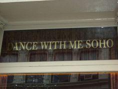 Dance with me Soho