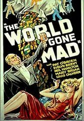 The World Gone Mad    - FULL MOVIE - Watch Free Full Movies Online: click and SUBSCRIBE Anton Pictures  FULL MOVIE LIST: www.YouTube.com/AntonPictures - George Anton -   After uncovering a massive stock fraud, the district attorney is murdered. Another lawyer and a reporter try to track down his killer.
