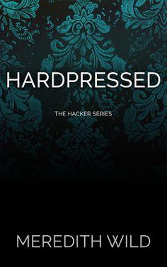 Hardpressed cover www.meredithwild.com #hardpressed #hardwired